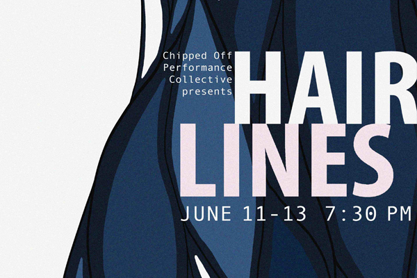 Hairlines Poster. June 11-13 7:30pm